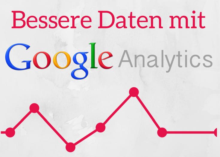 Artikelreihe: Datenanalyse mit Google Analytics verbessern